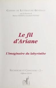Collectif et Béatrice Didier - Le fil d'Ariane - L'imaginaire du labyrinthe.