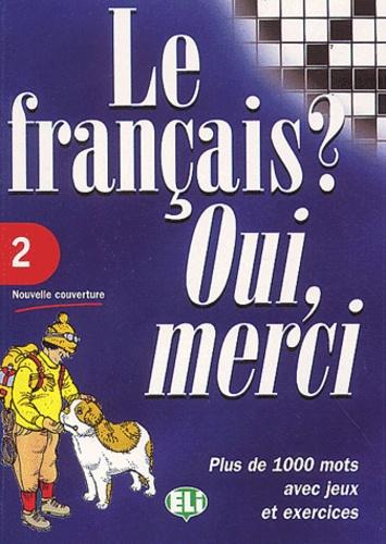 Le Francais Oui Merci Tome 2