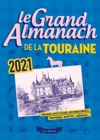 Collectif - Le grand almanach de la touraine 2021.