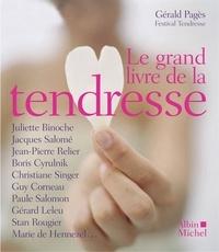 Collectif et  Collectif - Le Grand Livre de la tendresse.