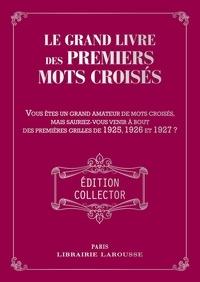 Collectif - Le Grand livre des Premiers mots croisés.