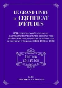 Collectif - Le Grand livre du Certificat d'études.