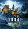 Collectif - Le grand livre pop-up de Poudlard.