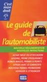 Collectif - Le guide de l'automobiliste.