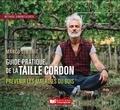 Collectif - Le guide pratique de la Taille Cordon.