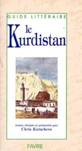 Collectif et Chris Kutschera - Le Kurdistan.