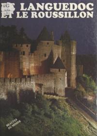 Collectif - Le Languedoc, le Roussillon.