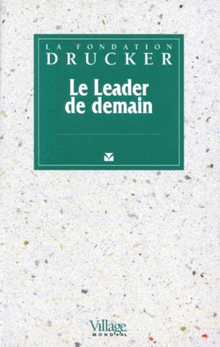 Collectif - Le leader de demain.