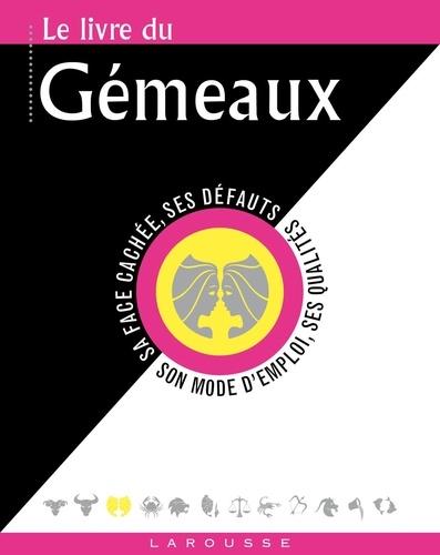 Collectif - Le livre des Gémeaux.