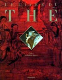 Collectif - Le livre du thé.