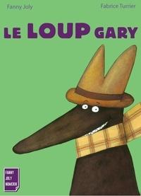 Collectif - Le loup Gary - La vie des loups.