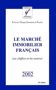 Le marché immobilier français. Les chiffres et les sources, 10e édition.pdf