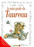 Collectif - Le mini-guide du taureau en BD - 21 avril-20 mai....
