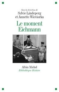 Collectif et  Collectif - Le Moment Eichmann.