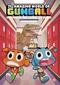 Collectif - Le Monde incroyable de Gumball 7 : Le Monde incroyable de Gumball - Tome 7.