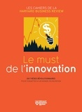 Collectif - Le must de l'innovation.