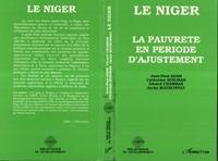 Collectif - Le Niger - La pauvreté en période d'ajustement.