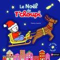 Collectif - Le Noël de T'choupi.
