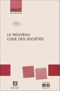 Collectif - Le nouveau code des sociétés.