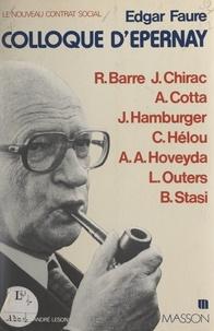 Collectif et  Comité d'études pour un nouvea - Le nouveau contrat social : Colloque d'Épernay, 16-17 octobre 1976.