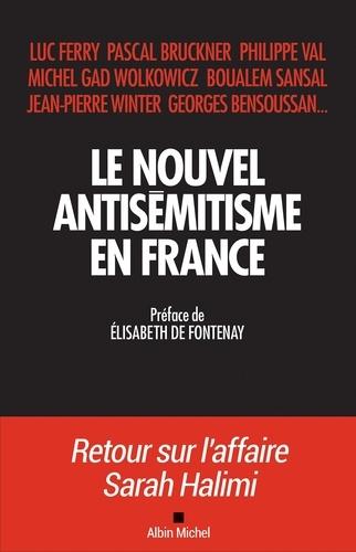 Collectif - Le Nouvel Antisémitisme en France.