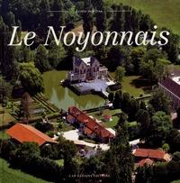 Collectif - Le Noyonnais.
