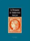 Collectif - LE PATRIMOINE DU TIMBRE-POSTE FRANCAIS.