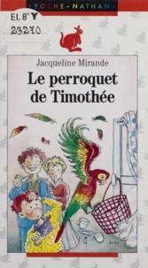Collectif - Le perroquet de Timothée.