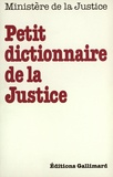 Collectif - Le petit dico de justice.