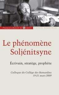 Collectif et Anne Coldefy-Faucard - Le phénomène Soljénitsyne - Ecrivain, stratégie, prophète.