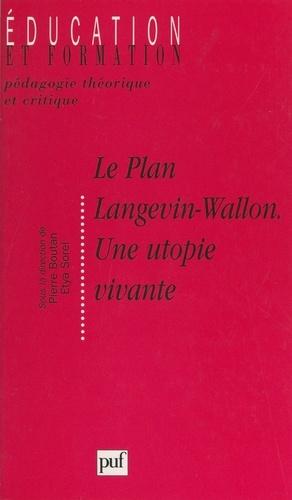 """Le plan Langevin-Wallon, une utopie vivante. Actes des Rencontres Langevin-Wallon, 6-7 juin 1997, organisées à l'initiative de """"La Pensée"""""""