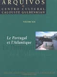 Collectif - Le Portugal et l'Atlantique.