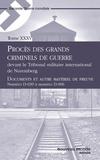 Collectif - Le Procès de Nuremberg, Tome 35 - Documents et autre matériel de preuve, Numéro D-039 ? numéro D-906.