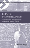 Collectif - Le Procès du maréchal Pétain, tome 2 - Compte-rendu sténographique.