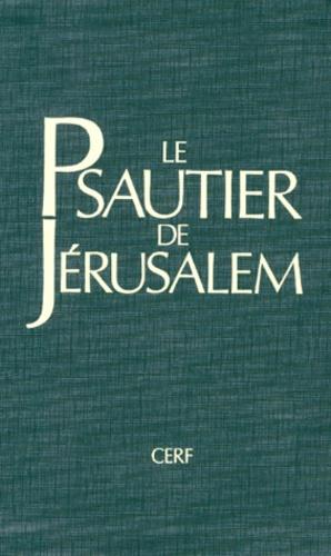 Collectif - Le Psautier de Jérusalem.