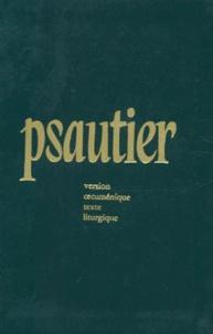 LE PSAUTIER. Version oecuménique, texte liturgique.pdf
