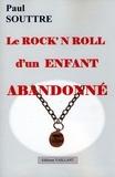 Collectif - Le rock'n roll d'un enfant abandonné.