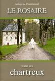Collectif - Le rosaire - Textes des Chartreux.