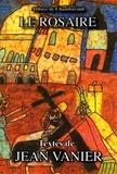 Collectif - Le rosaire - Textes de Jean Vanier.