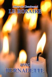 Collectif - Le rosaire - Textes de Bernadette.
