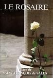 Collectif - Le rosaire - Textes de saint François de Sales.