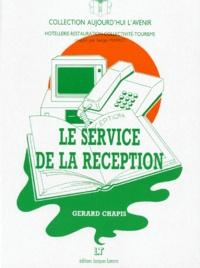 Collectif - Le Service de la réception - Des structures et des hommes.