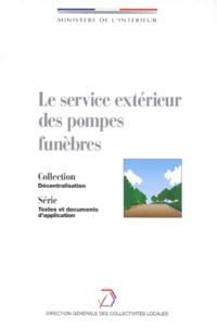 Collectif - Le service extérieur des pompes funèbres.
