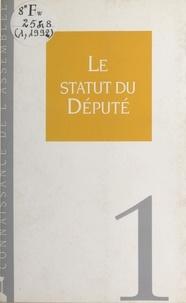 Collectif - Le statut du député.