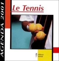 Collectif - Le Tennis. - Agenda septembre 2000-septembre 2001.