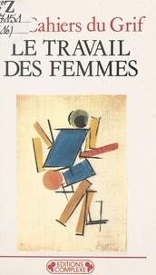 Collectif - Le travail des femmes.
