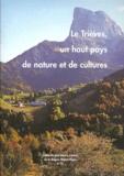 Collectif - Le Trièves, un haut pays de nature et de cultures.