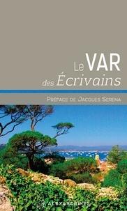 Collectif - Le Var des écrivains.