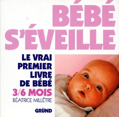 Le Vrai Premier Livre De Bebe 3 6 Mois