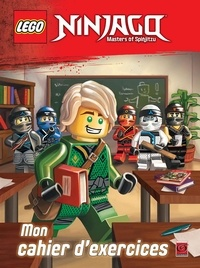 Collectif - Lego Ninjago Masters of Spinjitzu - Mon cahier d'exercices.